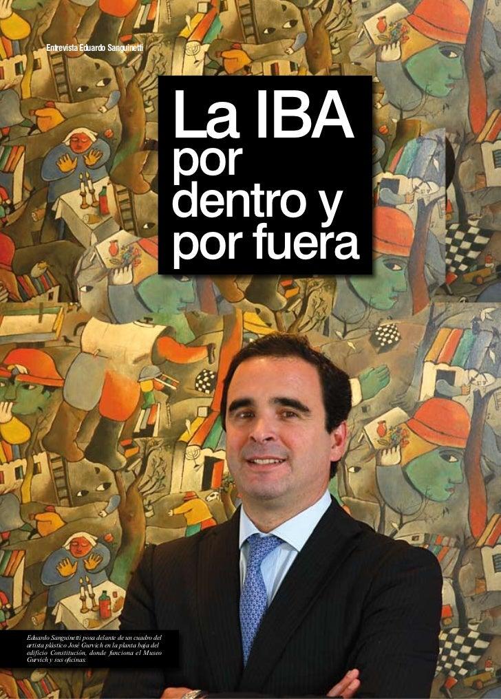 Entrevista Eduardo Sanguinetti                                                      La IBA                                ...