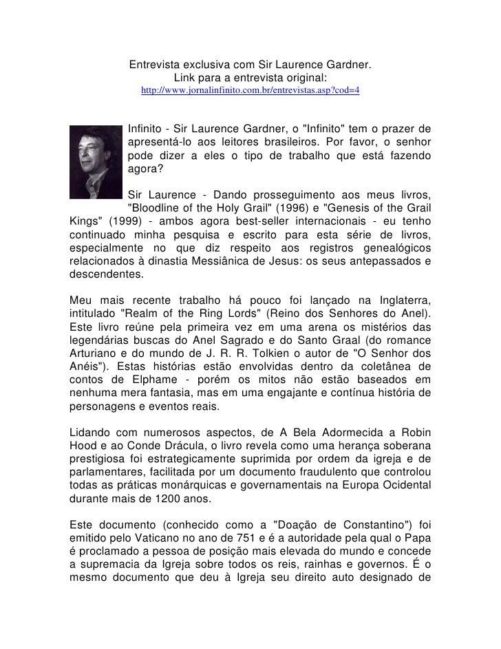 Entrevista exclusiva com Sir Laurence Gardner.                    Link para a entrevista original:              http://www...