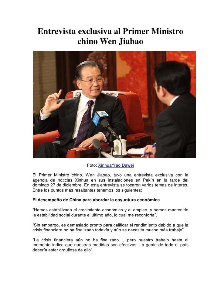 Entrevista exclusiva al Primer Ministro chino Wen Jiabao<br />Foto: Xinhua/Yao Dawei<br />El Primer Ministro chino, Wen Ji...