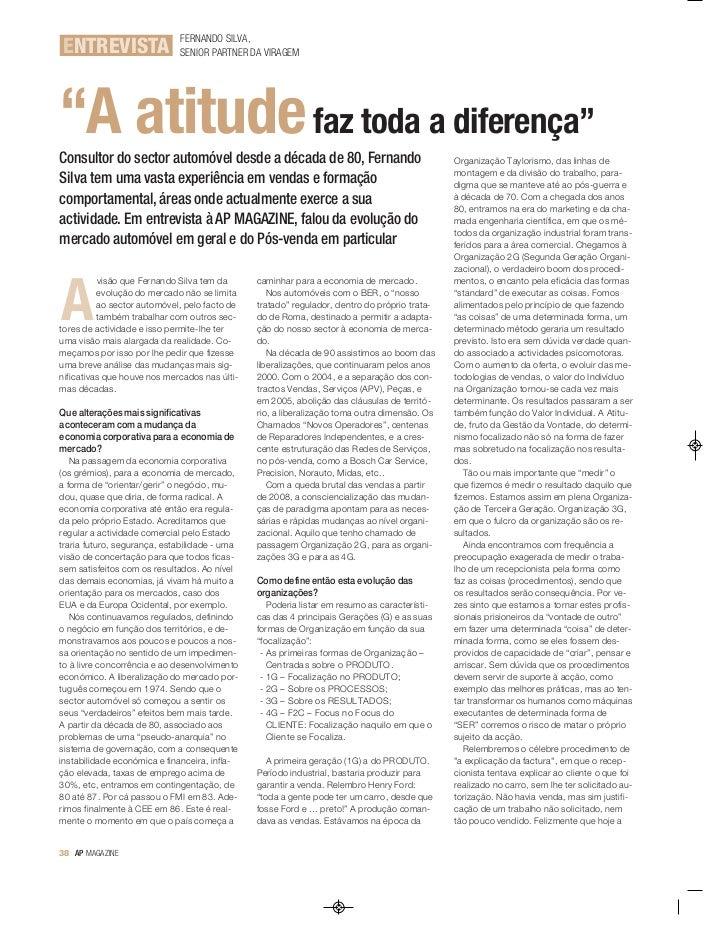 """FERNANDO SILVA,ENTREVISTA                   SENIOR PARTNER DA VIRAGEM""""A atitude faz toda a diferença""""Consultor do sector a..."""