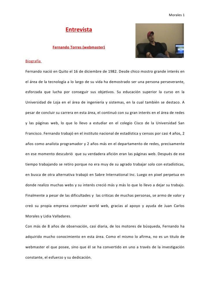 Morales 1                          Entrevista                  Fernando Torres (webmaster)   Biografía  Fernando nació en ...
