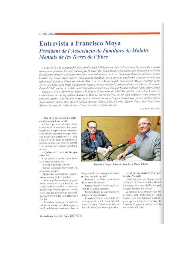 ENTREVISTA   Entrevista a Francisco Moya  President de l 'Ass0ciació de Familiars de Malalts Mentals de les Terres de l 'E...