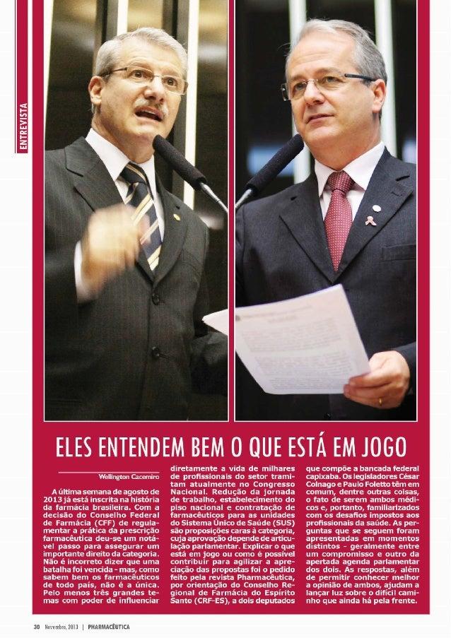 Entrevista do Deputado Federal Socialista Paulo Foletto na Revista Pharmacêutica