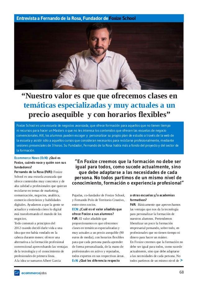 """Entrevista a Fernando de la Rosa, Fundador de Foxize School     """"Nuestro valor es que que ofrecemos clases en      temátic..."""