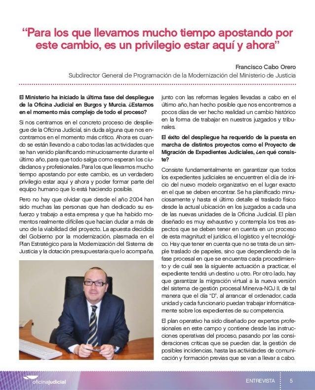 """5 """"Para los que llevamos mucho tiempo apostando por este cambio, es un privilegio estar aquí y ahora"""" Francisco Cabo Orero..."""