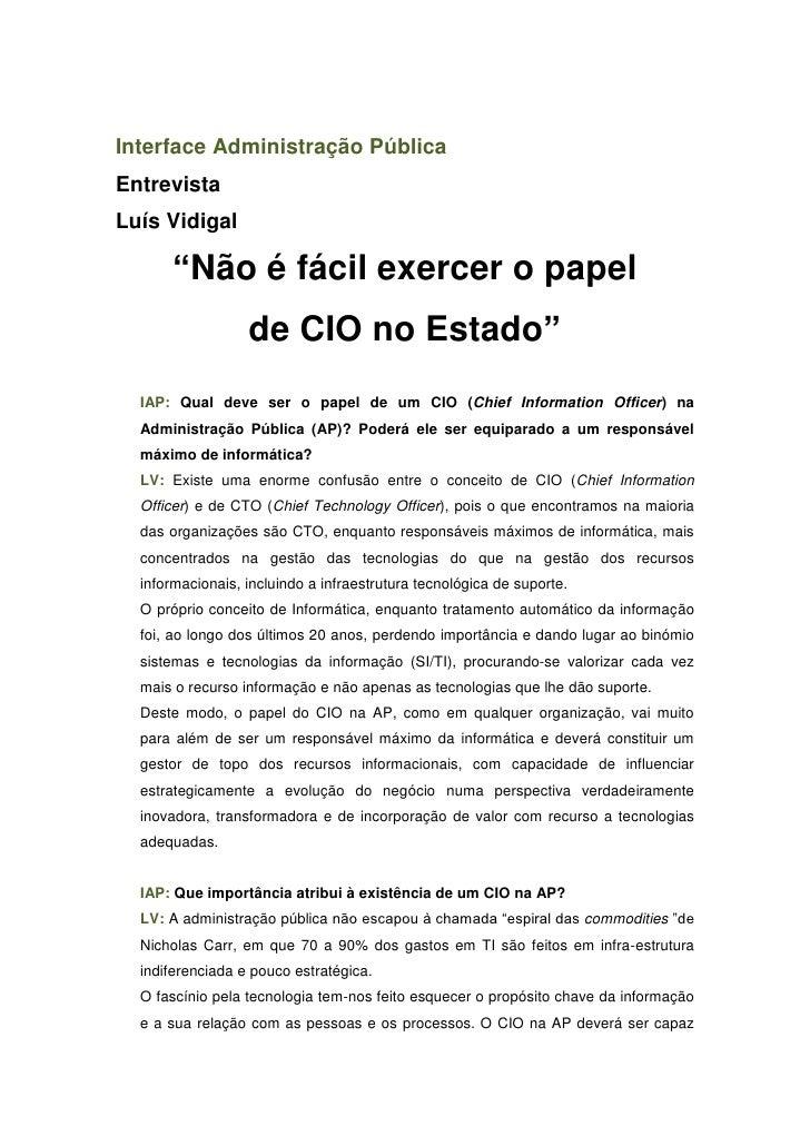 """Interface Administração Pública Entrevista Luís Vidigal         """"Não é fácil exercer o papel                   de CIO no E..."""
