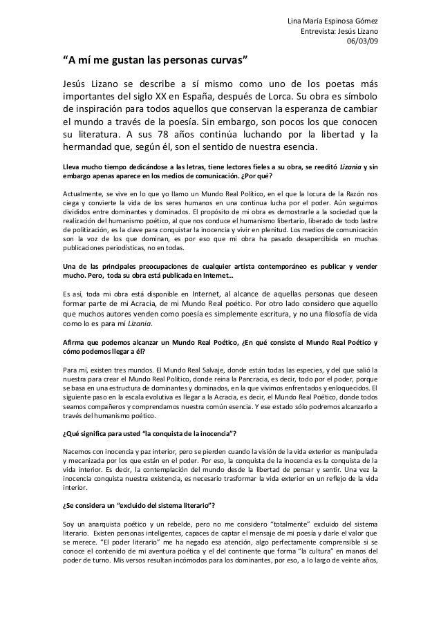 """Lina María Espinosa Gómez Entrevista: Jesús Lizano 06/03/09 """"A mí me gustan las personas curvas"""" Jesús Lizano se describe ..."""