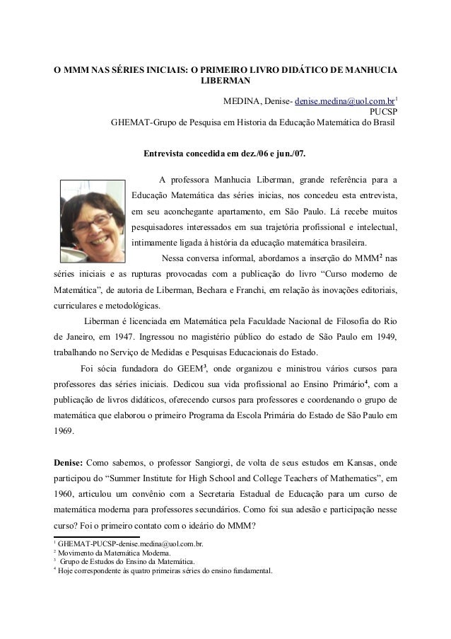 O MMM NAS SÉRIES INICIAIS: O PRIMEIRO LIVRO DIDÁTICO DE MANHUCIA  LIBERMAN  MEDINA, Denise- denise.medina@uol.com.br1  PUC...