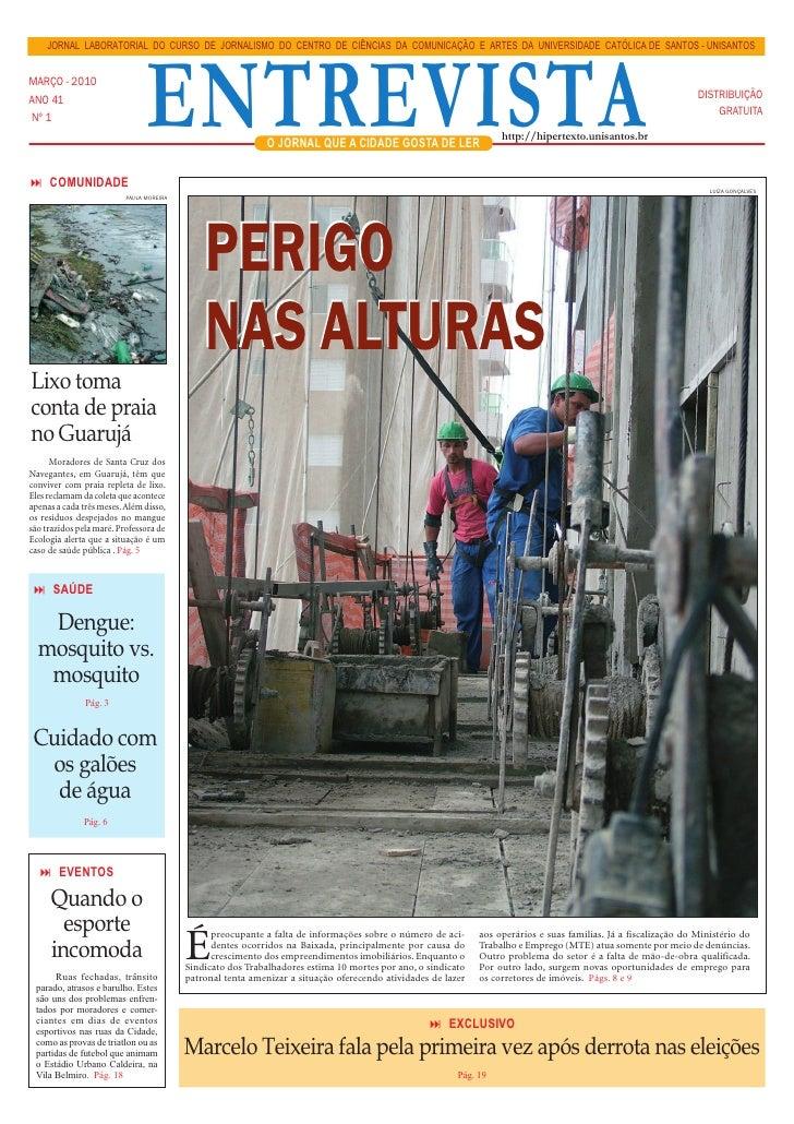 JORNAL LABORATORIAL DO CURSO DE JORNALISMO DO CENTRO DE CIÊNCIAS DA COMUNICAÇÃO E ARTES DA UNIVERSIDADE CATÓLICA DE SANTOS...