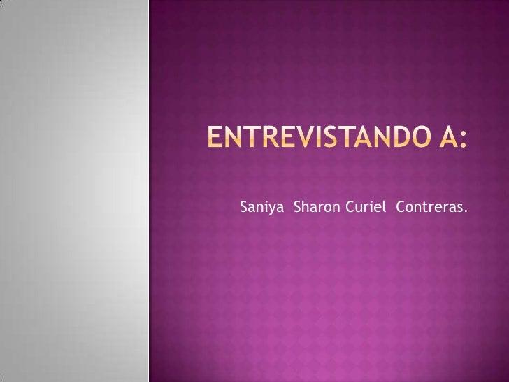 Saniya Sharon Curiel Contreras.