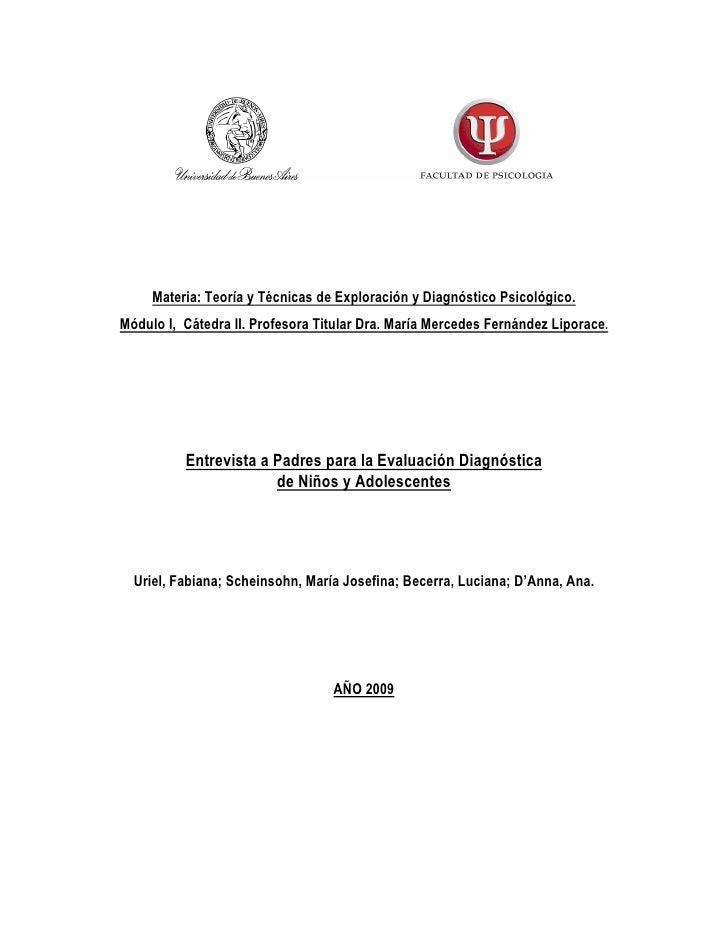 Materia: Teoría y Técnicas de Exploración y Diagnóstico Psicológico.Módulo I, Cátedra II. Profesora Titular Dra. María Mer...