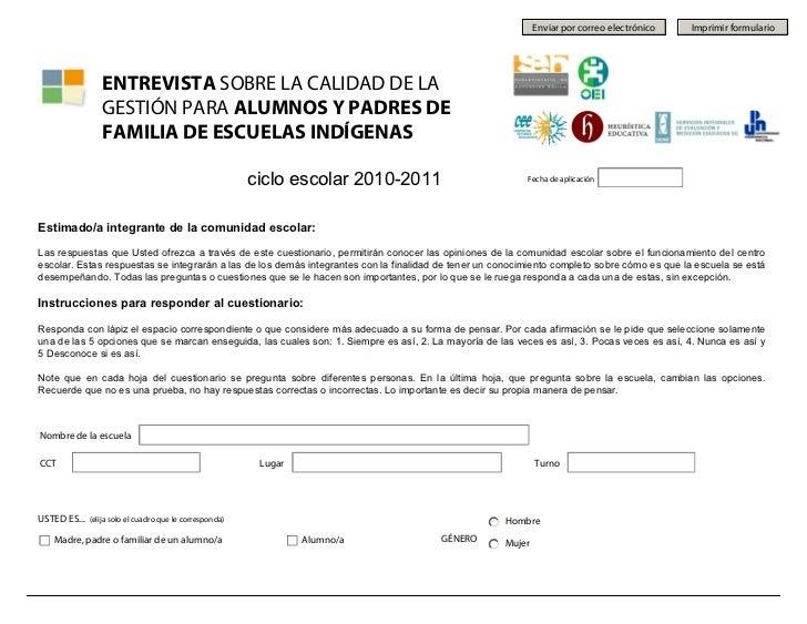 Enviar por correo electrónico   Imprimir formulario                  ENTREVISTA SOBRE LA CALIDAD DE LA                  GE...