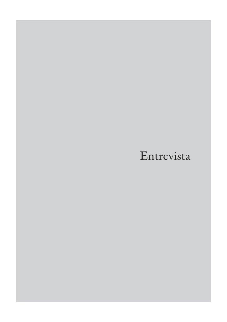 Entrevista                                                 287 ESTUDOS AVANÇADOS   22 (62), 2008