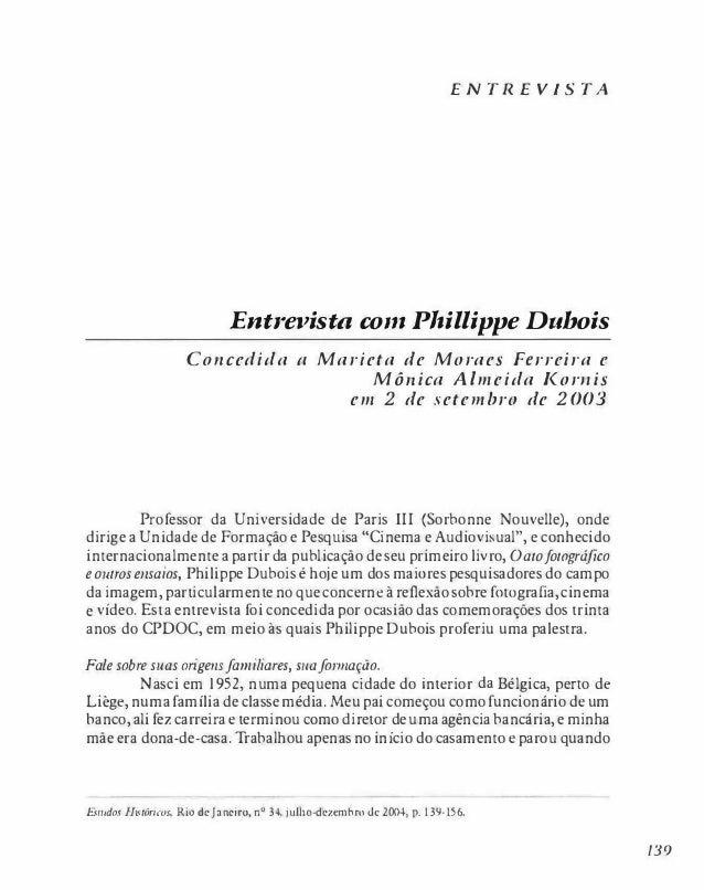 ENTREVISTA                             Entrevista com Phillippe Dubois                    COl/cedida             (.l   Mar...