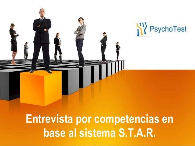 Entrevista por competencias en base al sistema S.T.A.R.