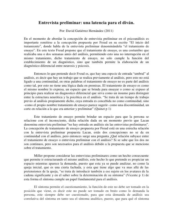 Entrevista preliminar: una latencia para el diván.                          Por: David Gutiérrez Hernández (2011)En el mom...