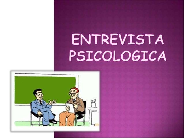 La entrevista es el instrumento o  técnica fundamental del método clínico y  es por lo tanto un procedimiento de  investig...