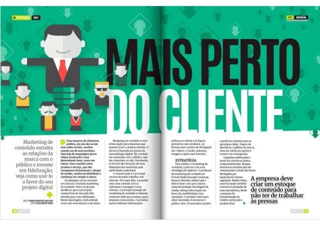 :ur:   ; s  Marketing de conteúdo estreita as relações da marca com o público e investe em fidelização;  veja como usá-lo ...