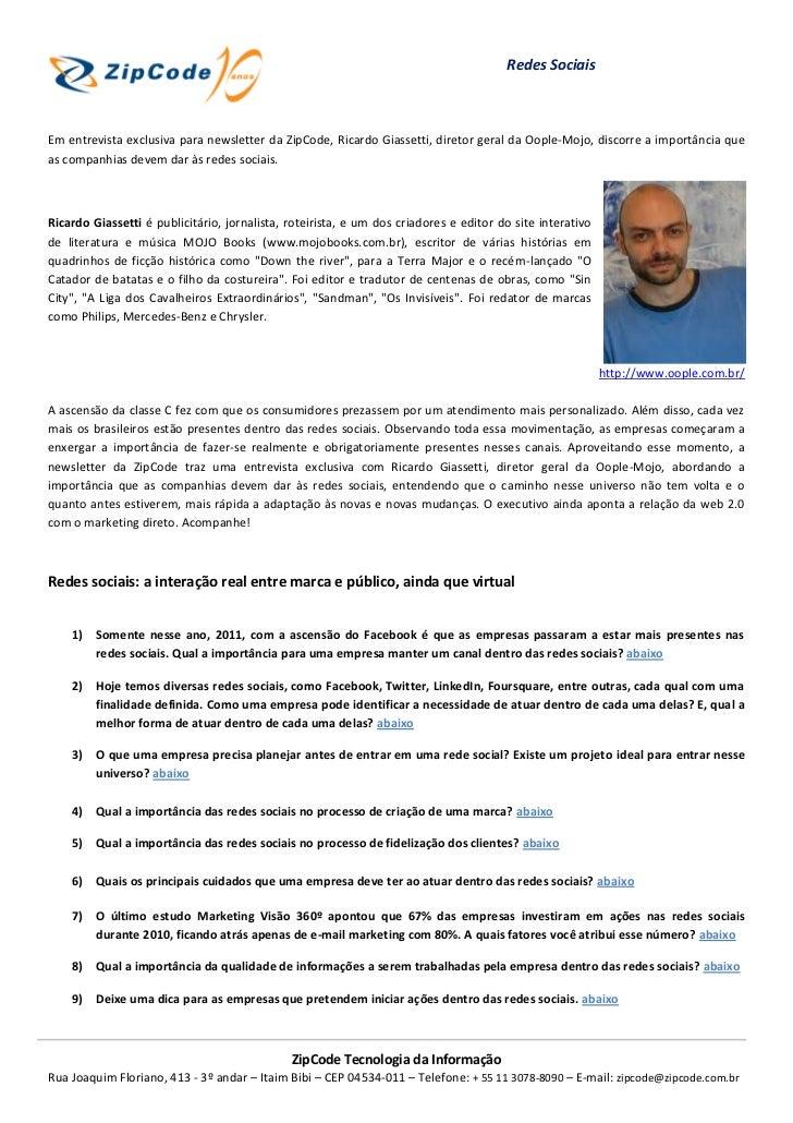 Redes SociaisEm entrevista exclusiva para newsletter da ZipCode, Ricardo Giassetti, diretor geral da Oople-Mojo, discorre ...