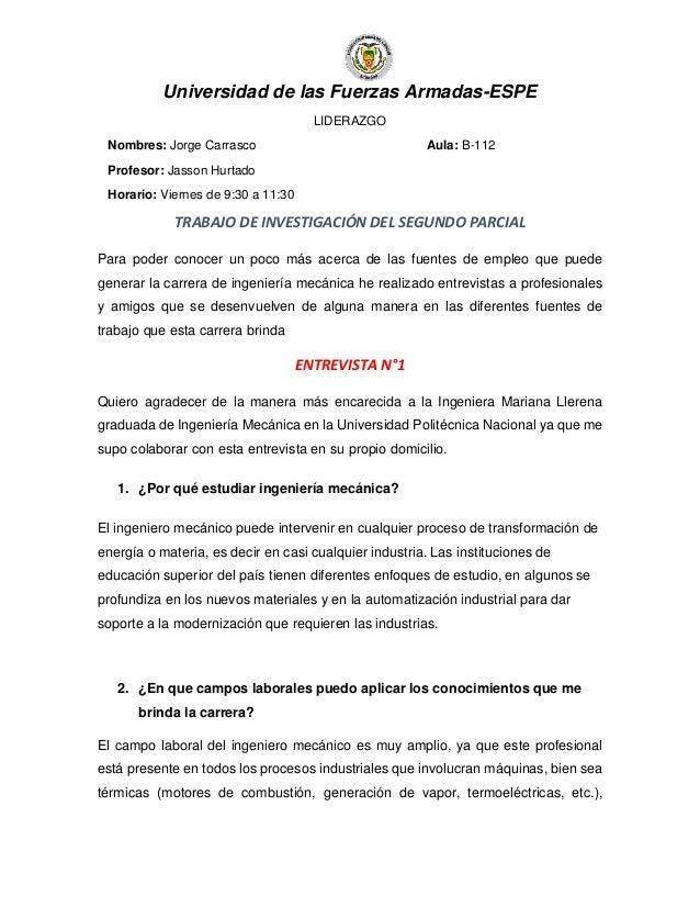 Universidad de las Fuerzas Armadas-ESPE LIDERAZGO Nombres: Jorge Carrasco Aula: B-112 Profesor: Jasson Hurtado Horario: Vi...
