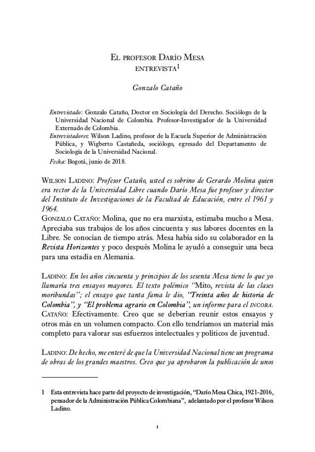  El profesor Darío Mesa entrevista1 Gonzalo Cataño Entrevistado: Gonzalo Cataño, Doctor en Sociología del Derecho. Sociól...