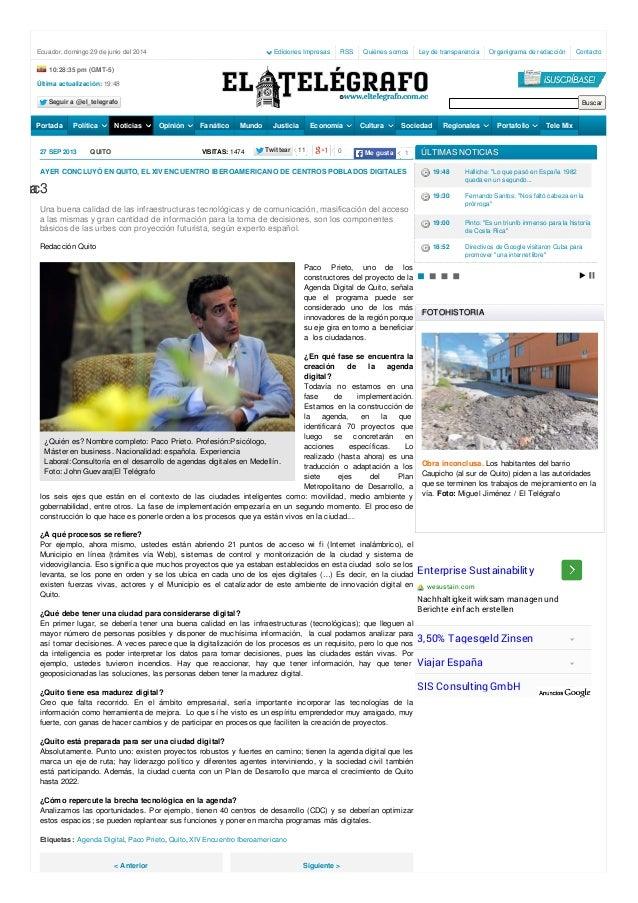 27 SEP 2013 QUITO VISITAS: 1474 ¿Quién es? Nombre completo: Paco Prieto. Profesión:Psicólogo, Máster en business. Nacional...