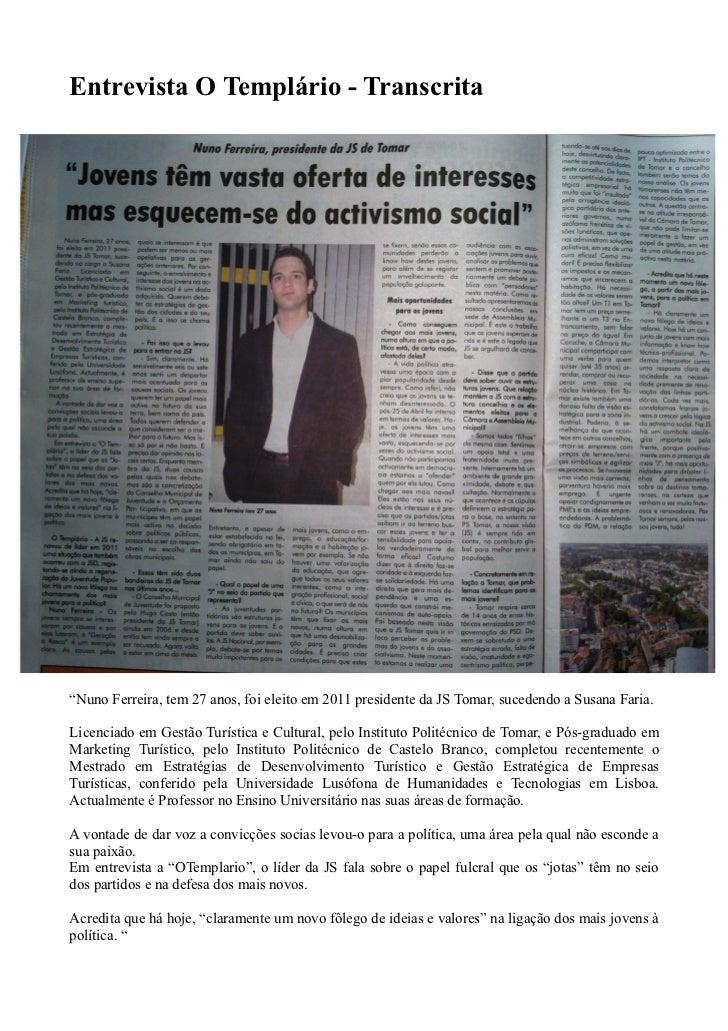Entrevista, O Templario
