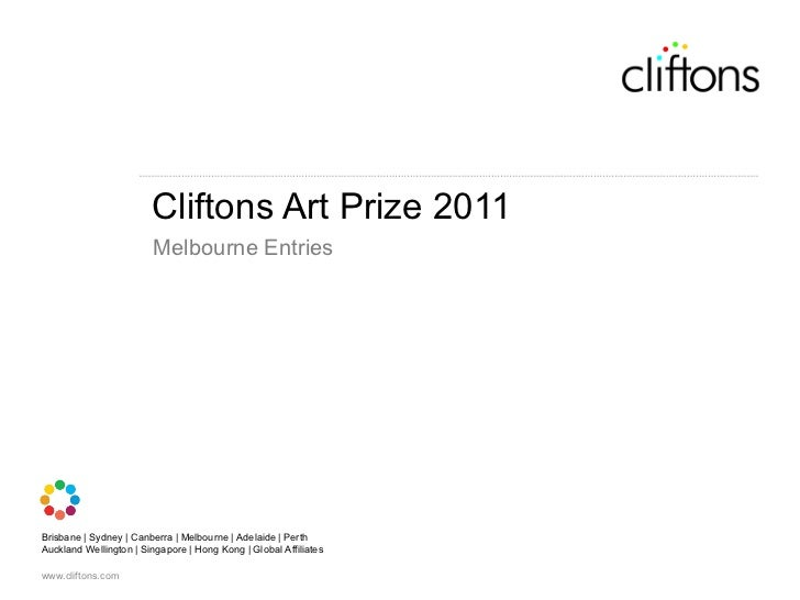 <ul><li>Cliftons Art Prize 2011 </li></ul><ul><li>Melbourne Entries </li></ul>
