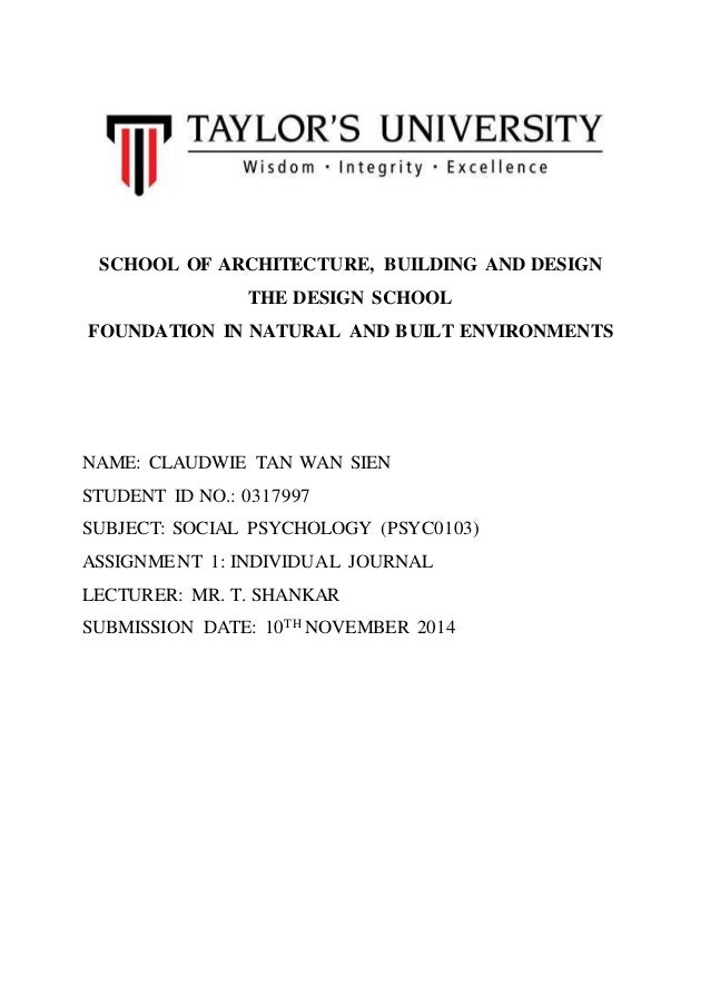 SCHOOL OF ARCHITECTURE, BUILDING AND DESIGN  THE DESIGN SCHOOL  FOUNDATION IN NATURAL AND BUILT ENVIRONMENTS  NAME: CLAUDW...