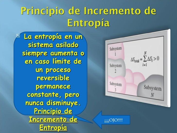 Resultado de imagen de Principio de incremento de Entropía