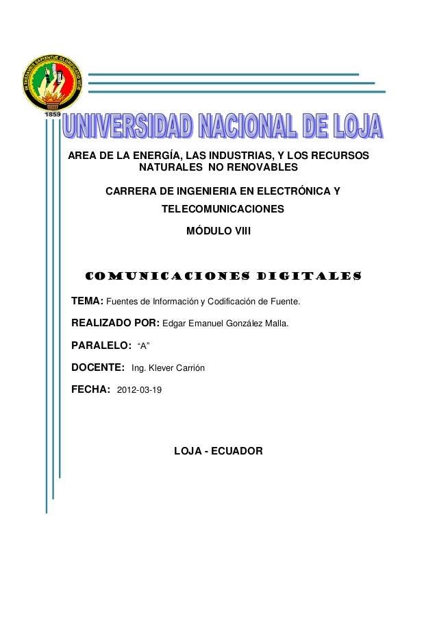 AREA DE LA ENERGÍA, LAS INDUSTRIAS, Y LOS RECURSOSNATURALES NO RENOVABLESCARRERA DE INGENIERIA EN ELECTRÓNICA YTELECOMUNIC...