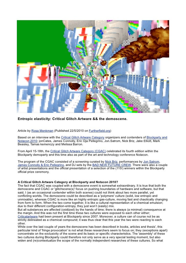 Entropic elasticity: Critical Glitch Artware && the demoscene.   Article by Rosa Menkman (Published 22/5/2010 on Furtherfi...