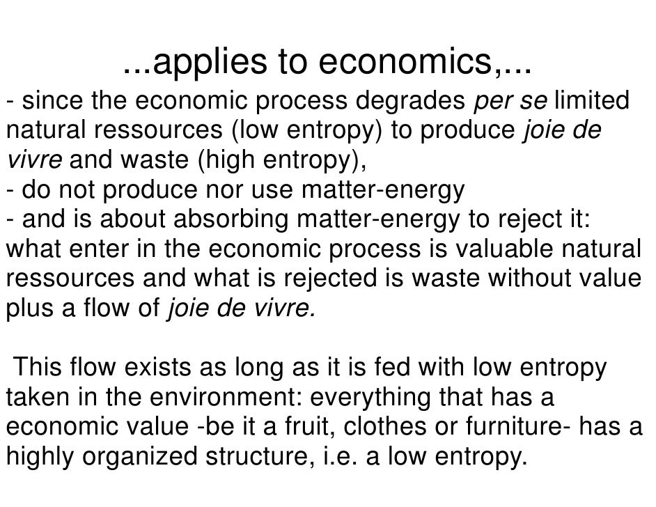 Economics, Entropy and the Environment