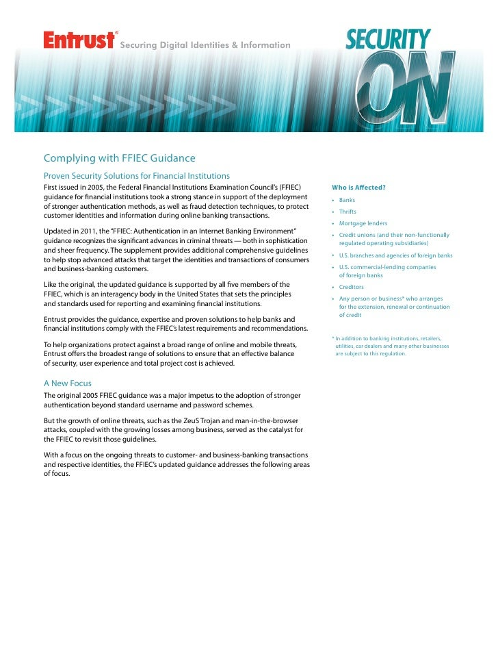 Complying with FFIEC GuidanceProven Security Solutions for Financial InstitutionsFirst issued in 2005, the Federal Financi...
