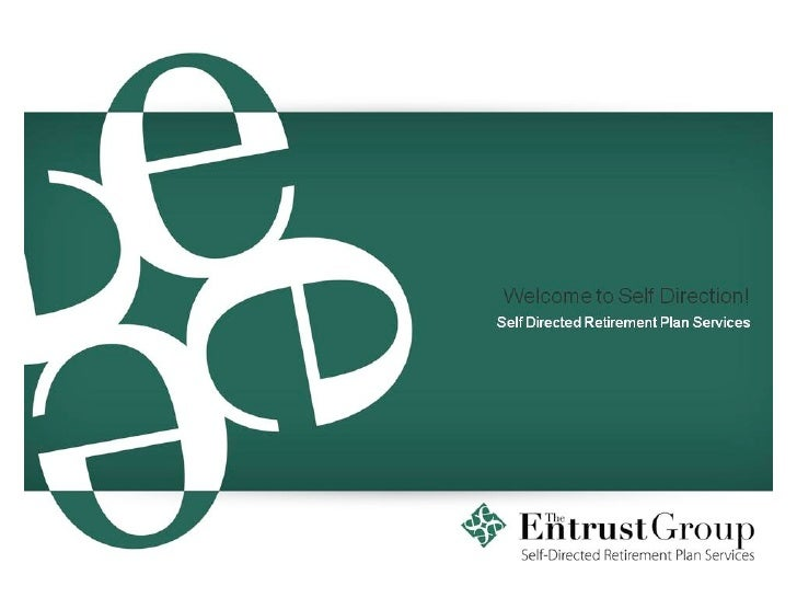 Entrust Georgia Self-directed Retirement Plan Services