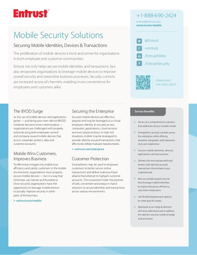 +1-888-690-2424 entrust@entrust.com entrust.com/mobile  Mobile Security Solutions  @Entrust  Securing Mobile Identities, D...