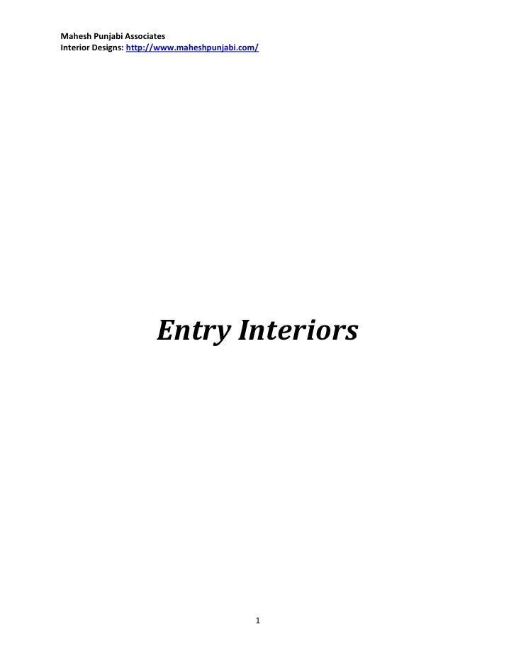 Mahesh Punjabi AssociatesInterior Designs: http://www.maheshpunjabi.com/                      Entry Interiors             ...