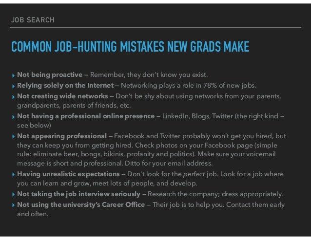 MISTAKES COMMON IN NEW GRAD JOB SEARCH; 24. JOB ...