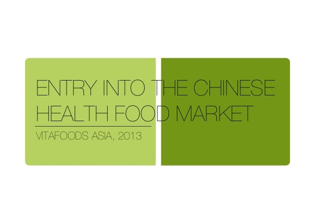 ENTRY INTO THE CHINESE HEALTH FOOD MARKET! VITAFOODS ASIA, 2013!