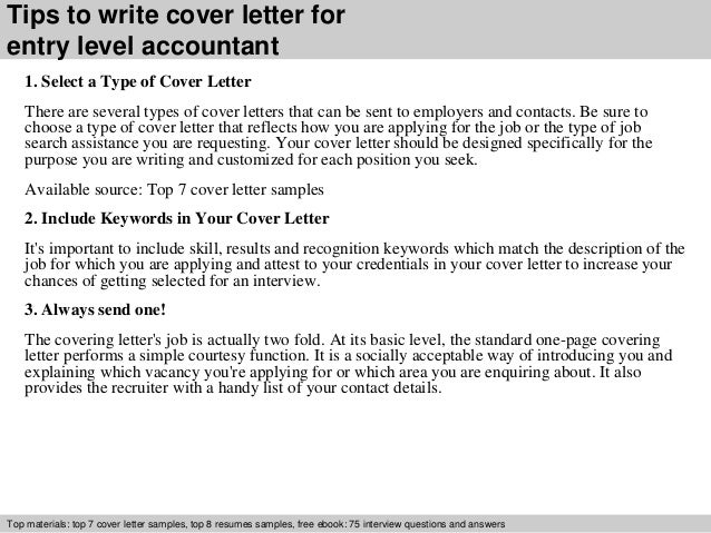 ... 3. Tips To Write Cover Letter For Entry Level Accountant 1. Select ...