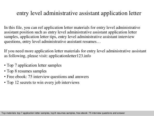 Entry Level Administrative Assistant Application Letter In This File You Can Ref Materials