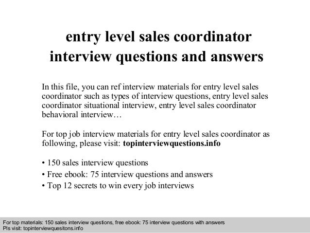 Entry level sales coordinator interview questions and answers
