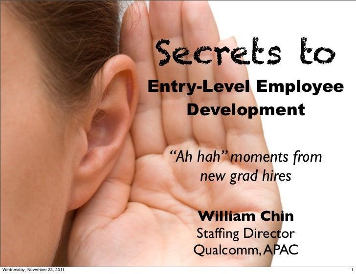 Secrets to                               Entry-Level Employee                                   Development               ...