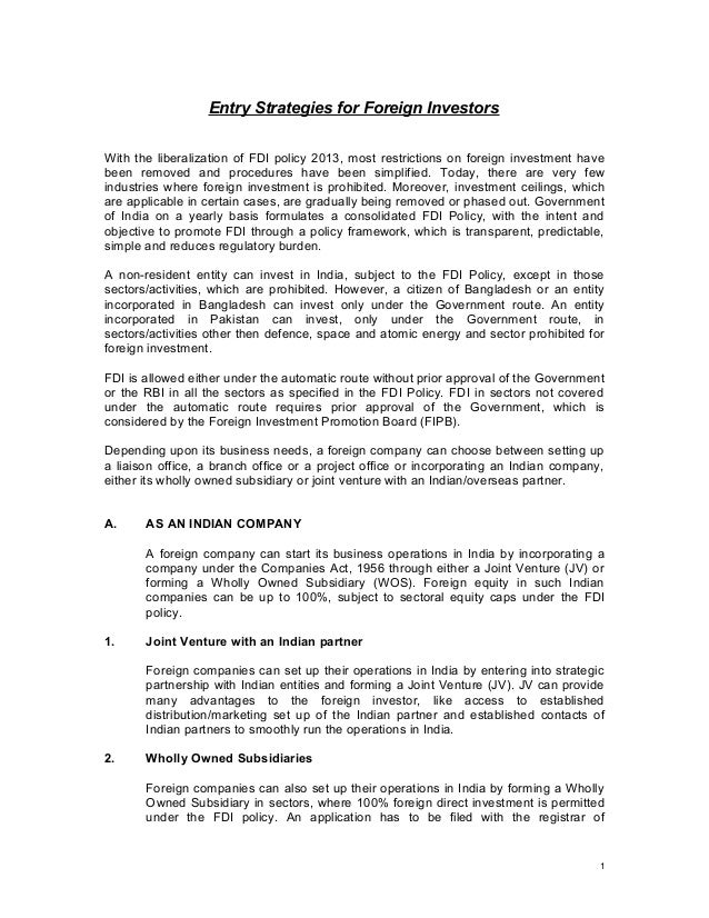 Entry Strategies for Foreign Investors With the liberalization of FDI policy 2013, most restrictions on foreign investment...