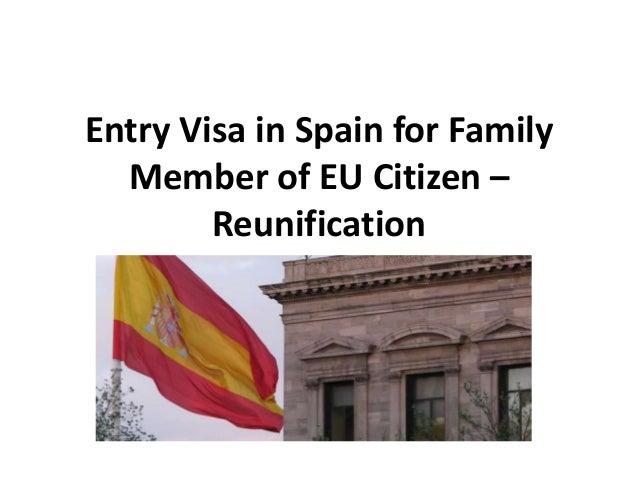 Entry Visa in Spain for Family Member of EU Citizen – Reunification