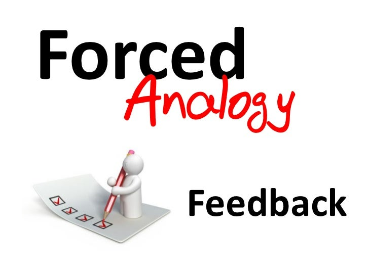 Forced  Analogy    Feedback