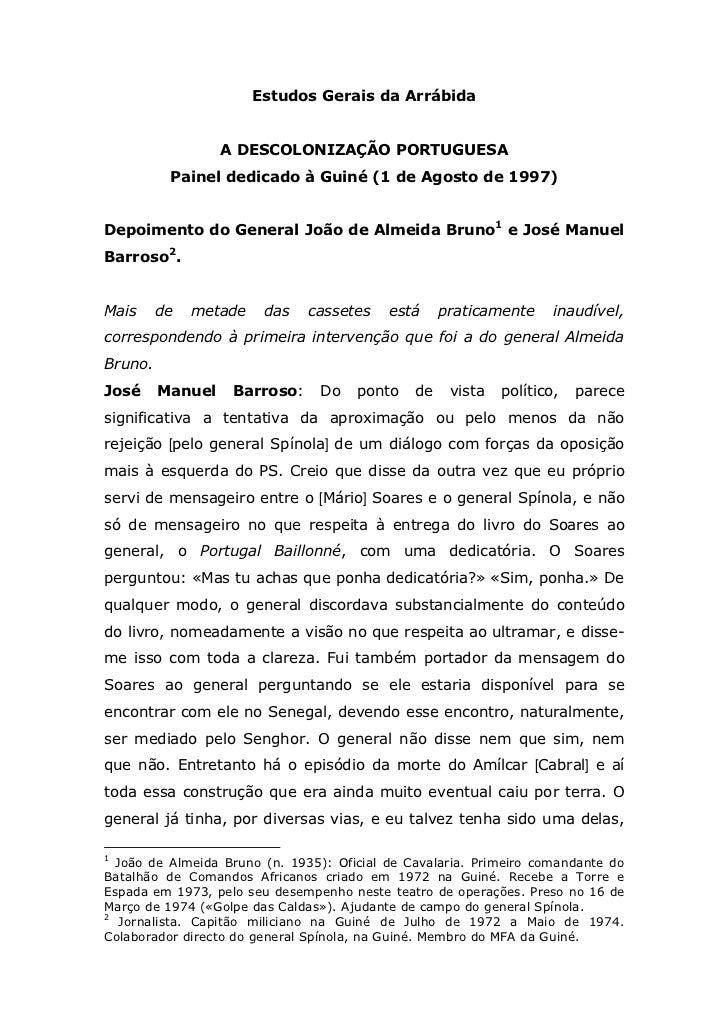 Estudos Gerais da Arrábida                  A DESCOLONIZAÇÃO PORTUGUESA          Painel dedicado à Guiné (1 de Agosto de 1...