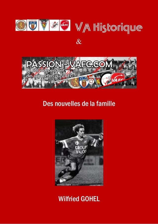 VA Historique & Des nouvelles de la famille Wilfried GOHEL
