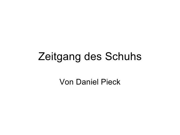 Zeitgang des Schuhs Von Daniel Pieck