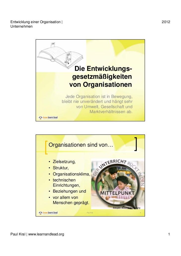 Entwicklung einer Organisation |                                                         2012Unternehmen                  ...